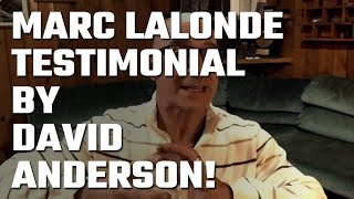 🎥 Marc Lalonde (The Wealthy Trainer) Testimonial by David Anderson!