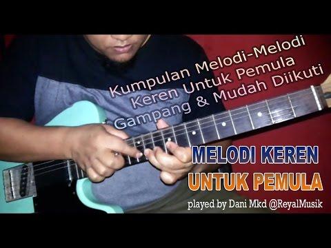 Belajar Melodi Gitar Keren & Gampang Untuk Pemula