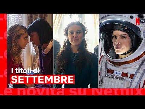Le novità di settembre su Netflix | ITALIA