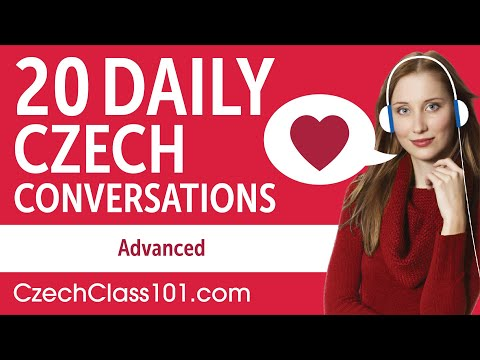 20 Daily Czech Conversations - Czech Practice for Advanced learners
