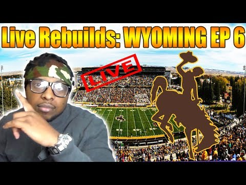 Live Rebuilds: Wyoming - Road to a National Championship Ep6 - NCAA FOOTBALL 14 DYNASTY
