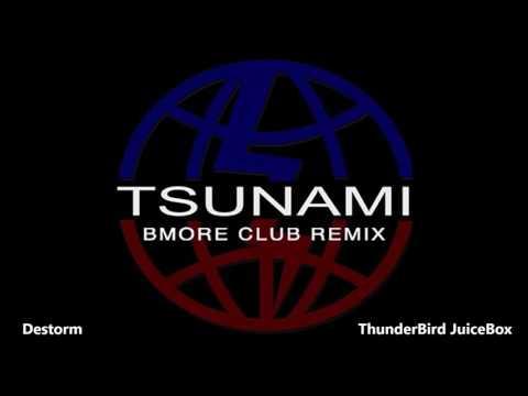 Destorm - Tsunami Official Bmore Club Remix @Tbjb