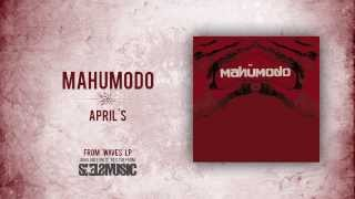 Watch Mahumodo Aprils video