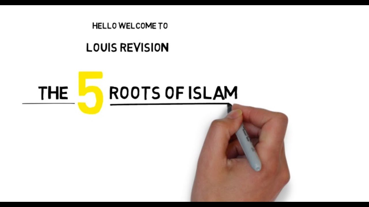 5 Roots Of Islam! Explained!
