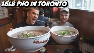15lb Pho Challenge - Toronto's BIGGEST Pho Noodle Soup! - Man Vs Food @ Mr. Pho