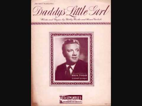 Dick Todd - Daddy's Little Girl (1950)