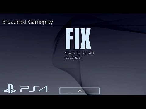 How To Fix PS4 Error CE 33126-5 YouTube Streaming Broadcast