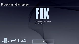 Video How To Fix PS4 Error CE 33126-5 YouTube Streaming Broadcast download MP3, 3GP, MP4, WEBM, AVI, FLV November 2017