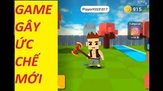 Game điện thoại gây ức chế mới | test thử game mobile mới Axes.io gây ức chế cho người chơi