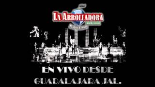 Watch La Arrolladora Banda El Limon Si Por Casualidad video