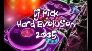 Dj Mick Hard Evolution 2005