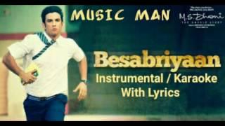 Besabriyaan Piano Instrumental Karaoke | MS Dhoni | Armaan Malik