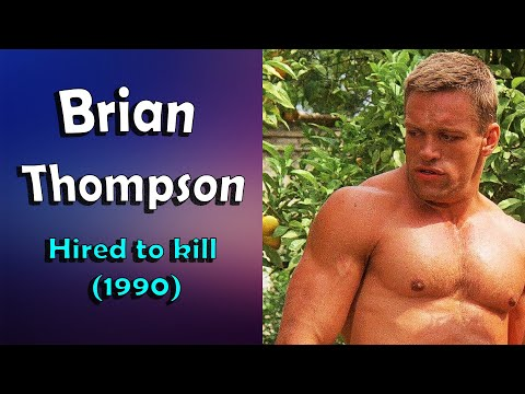 Brian Thompson  Hired to kill 1990