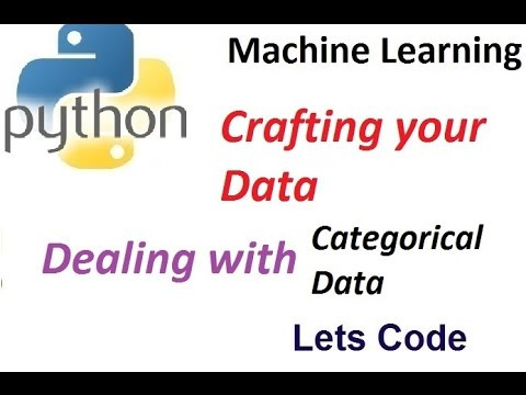 Dealing with categorical data in python for Machine Learning
