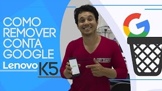 Como Remover Conta Google Lenovo Vibe K5 K6 C2  Vibe B