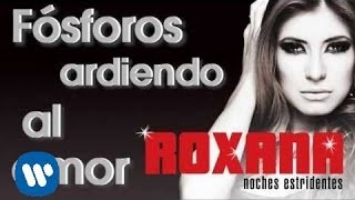 Video Noches Estridentes Roxana