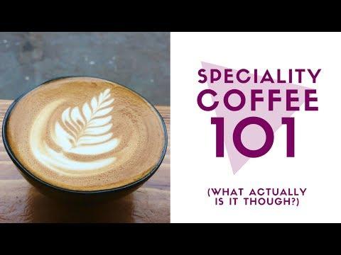 Speciality Coffee 101