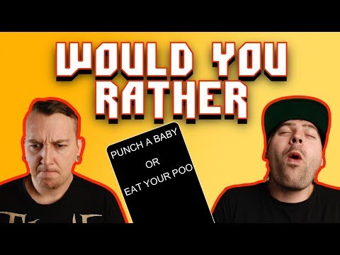 Would You Rather 2018!!!