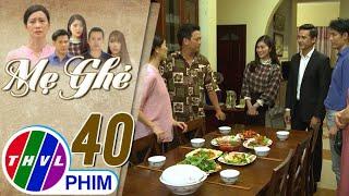 image Mẹ ghẻ - Tập 40[5]: Thư đưa Quân về nhà giới thiệu với mọi người
