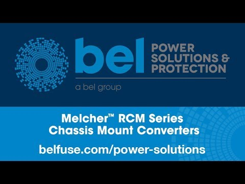 Bel Power Solutions Melcher™ RCM Series Chassis Mount Converters