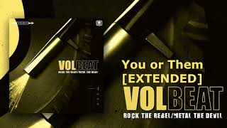 Volbeat - You or Them Extended [30min]