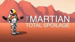 The Martian - Total Spoilage