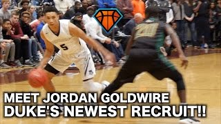 Duke's NEWEST Recruit Jordan Goldwire is a TOUGH Point Guard Who's Ready to Get to Work in Durham!!