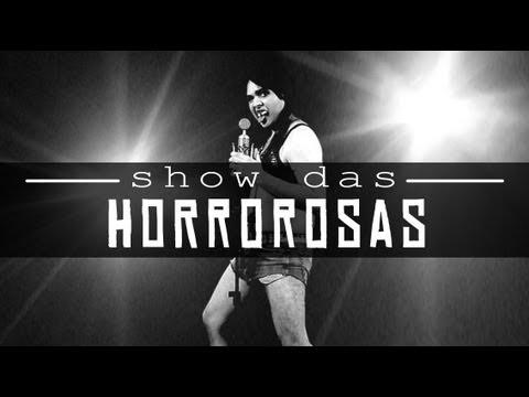 SHOW DAS HORROROSAS | Paródia SHOW DAS PODEROSAS - Anitta