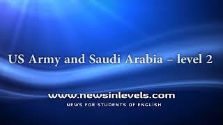 US Army and Saudi Arabia – level 2