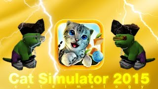Cat Simulator Live x Супер Кот - Cat Simulator 2015 | Cat Simulator | Симулятор Кошки