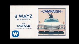 Ty Dolla $ign - 3 Wayz ft. Travis Scott [Audio]