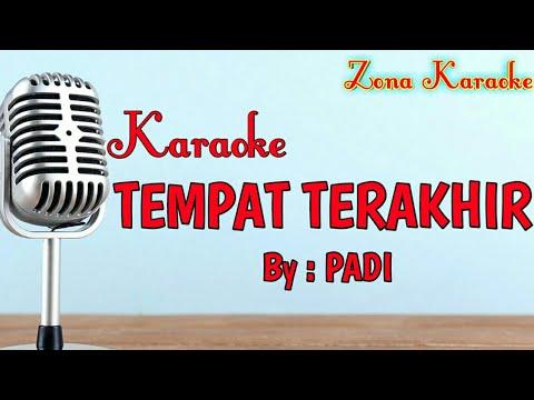 KARAOKE TEMPAT TERAKHIR (PADI)
