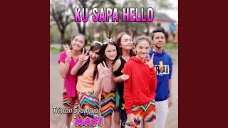 Ku Sapa Hello (feat. Mafi)