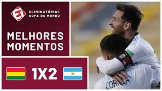 BOLIVIA 1X2 ARGENTINA - MELHORES MOMENTOS - ELIMINATÓRIAS DA COPA 2022