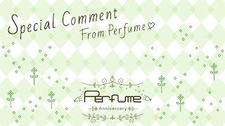Perfumeが2015年にメジャーデビュー10周年、結成15周年を迎えることを記念し、アニバーサリーサイトをOPENしました! 【Perfume Anniversary Website】 ...