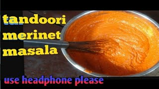 tandoori merinet / Marinated/marinate masala for tandoori chicken & chicken tikka