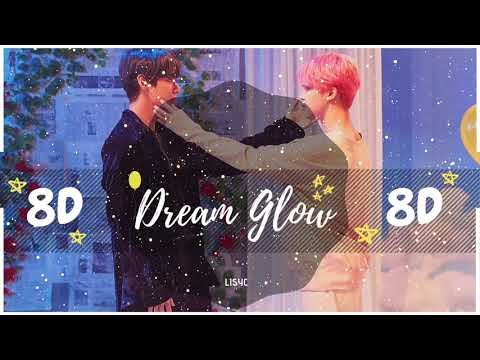 ✨ 8D  DREAM GLOW - BTS  FT CHARLI XCX  BASS BOOSTED USE HEADPHONES 🎧 방탄소년단  BTS WORLD