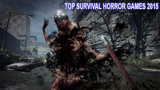 Top 8 Best Survival Horror Games 2015