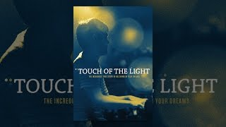 Touch of the Light