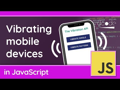 Vibrate Mobile Devices With JavaScript - The Vibration API