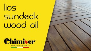 CHIMIVER - OUTDOOR Line - SUNDECK WOOD OIL