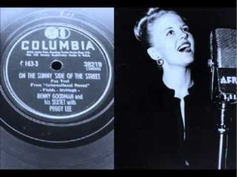 peggy lee benny goodman on the sunny side of the street