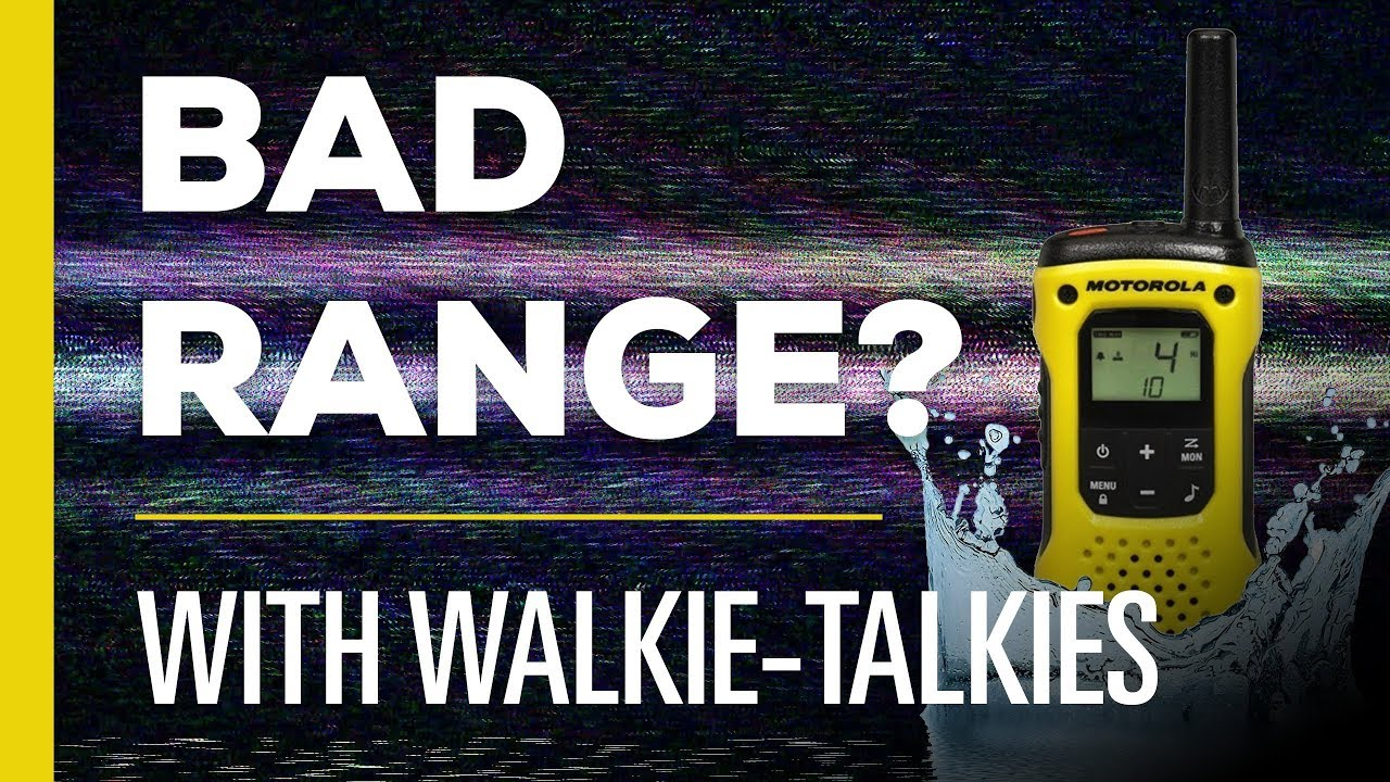 Why is Walkie-Talkie Range Always Poor?