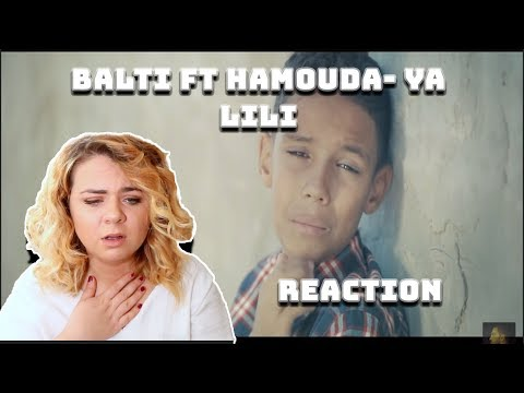 Balti - Ya Lili Feat Hamouda (Official Music Video) REACTION|