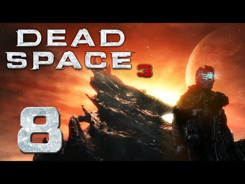 Dead Space 3 | Part 8 | TERRORS IN THE DARK