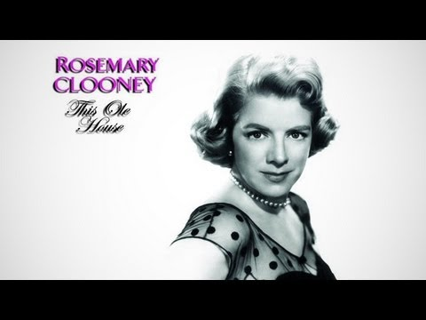 Rosemary Clooney • This Ole House