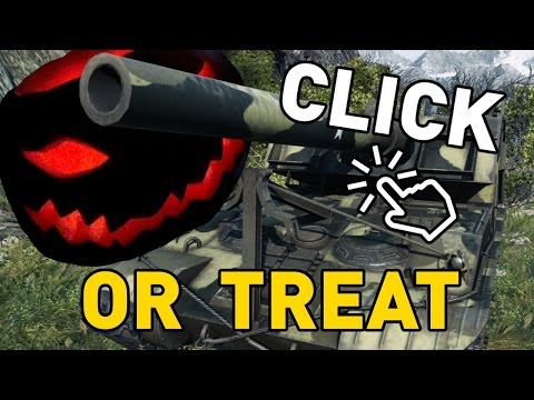 World of Tanks || Click or Treat!