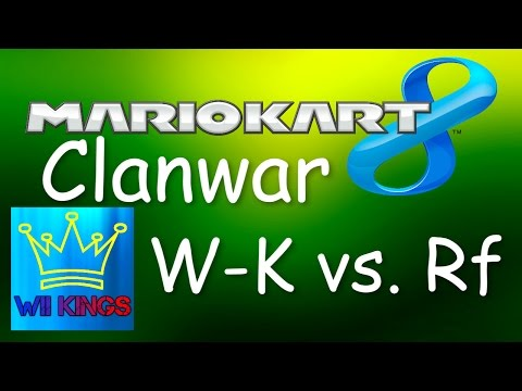 Mario Kart 8 Clanwar - W-K vs. Rf - 6v6