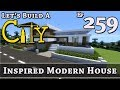 How To Build A City :: Minecraft :: Inspired Modern House :: E259