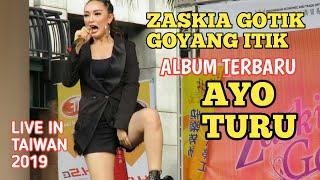 Download lagu 🔴🎥ZASKIA GOTIK ALBUM TERBARU [AYO TURU] HEBOH LIVE IN TAIWAN